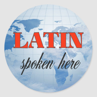 Latin spoken here cloudy earth classic round sticker