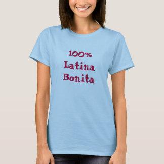 Latina, 100%, Bonita T-Shirt