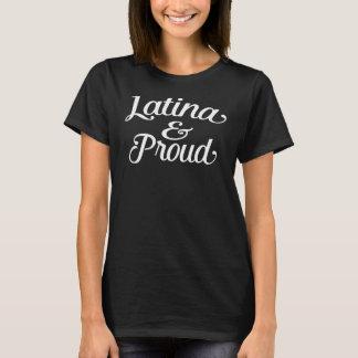 Latina and proud T-Shirt