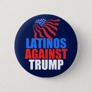 Latinos Against Trump 2 Inch Round Button