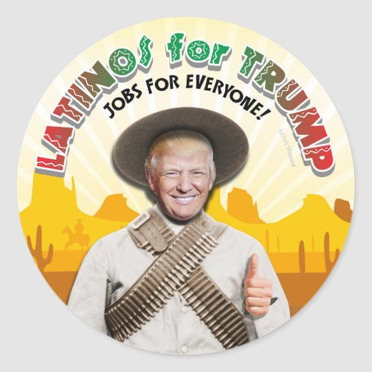 LATINOS FOR TRUMP Hispanic Pancho Villa Bandito Classic Round Sticker
