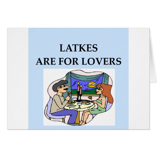 LATKES are for lover Card