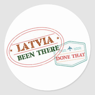 Latvia Been There Done That Classic Round Sticker