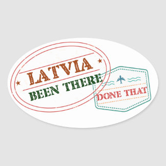 Latvia Been There Done That Oval Sticker