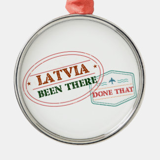 Latvia Been There Done That Silver-Colored Round Ornament