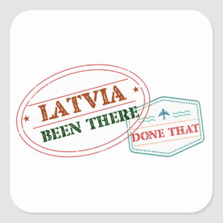 Latvia Been There Done That Square Sticker