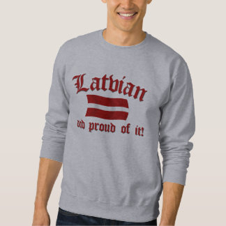 Latvian and Proud of It Sweatshirt