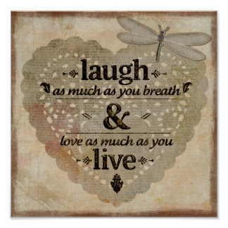 Laugh As Much As You Breathe Inspirational Poster