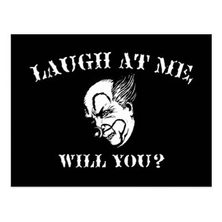 Laugh At Me, Will You? Postcard