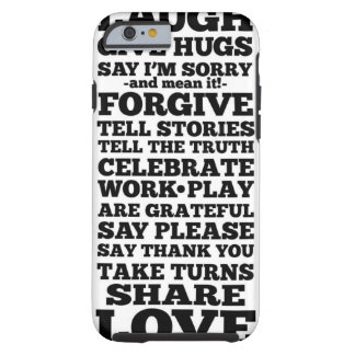 Laugh Forgive Share Love iPhone 6 Cover Tough iPhone 6 Case