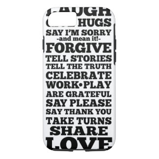 Laugh Forgive Share Love iPhone 7 Cover