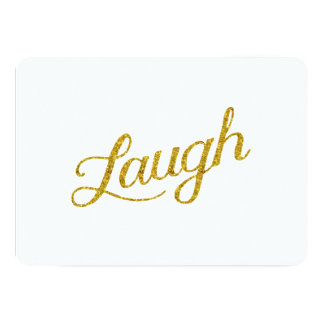 Laugh Gold Faux Glitter Inspirational Quote Card