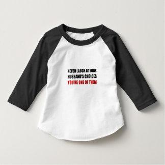 Laugh Husbands Choices Shirt