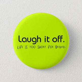 Laugh It Off Button