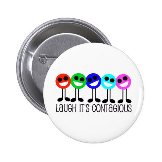 Laugh It's Contagious 2 Inch Round Button