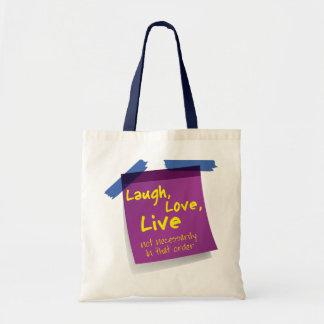 Laugh, Love, Live Budget Tote Bag