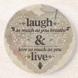 Laugh, Love, Live Coaster