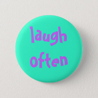 laugh often 2 inch round button