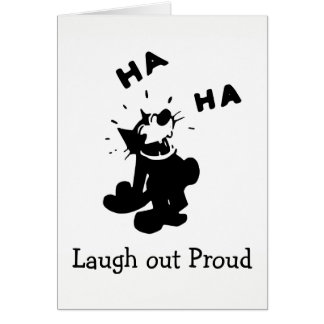 Laugh Out Proud Card