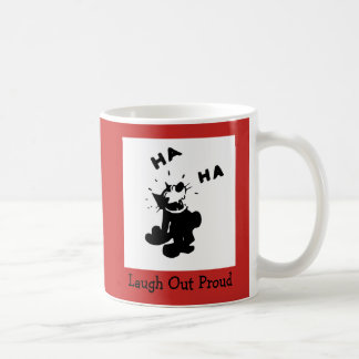 Laugh Out Proud Coffee Mug