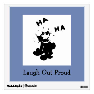 Laugh Out Proud Wall Decal