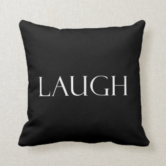 Laugh Quotes Inspirational Laughter Quote Throw Pillow