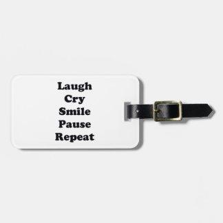 Laugh Repeat Luggage Tag