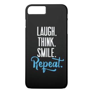 """""""Laugh. Think. Smile. Repeat."""" iPhone 7 Case"""