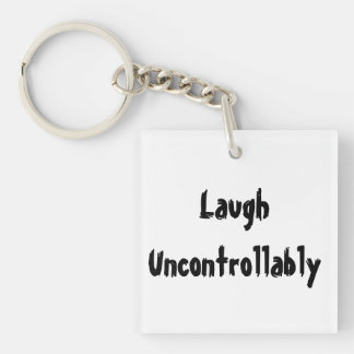 Laugh uncontrollably keychain