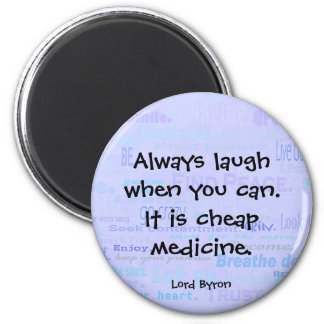 laugh when you can magnet