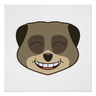 Laughing meerkat expression perfect poster