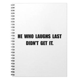 Laughs Last Notebook