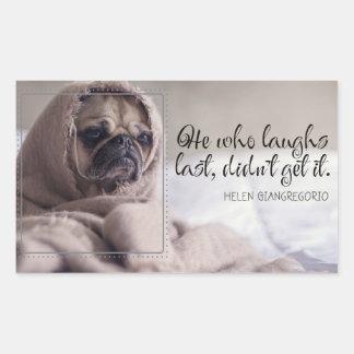 Laughs Last Sticker