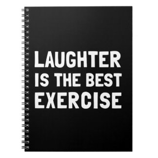 Laughter Best Exercise Notebooks