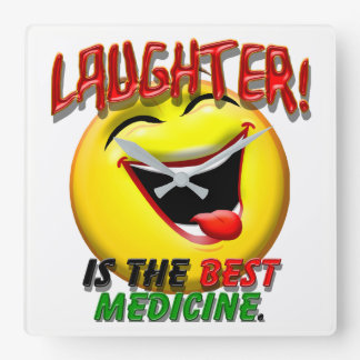 Laughter is the Best Medicine Square Wall Clock