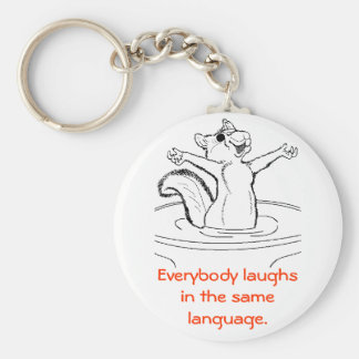 Laughter is Universal Basic Round Button Keychain