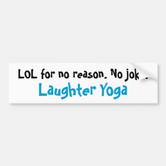 Laughter Yoga LOL Bumper Sticker