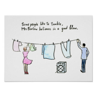 "Laundry joke wife put out washing ""good blow"" poster"