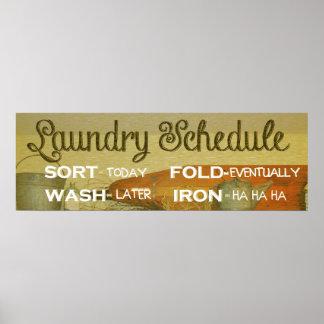 Laundry Schedule Humor Poster
