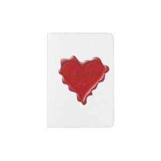 Lauren. Red heart wax seal with name Lauren Passport Holder