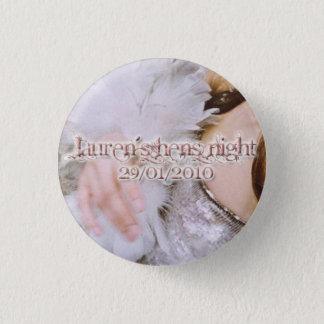 Lauren's Hens Night badges 1 Inch Round Button