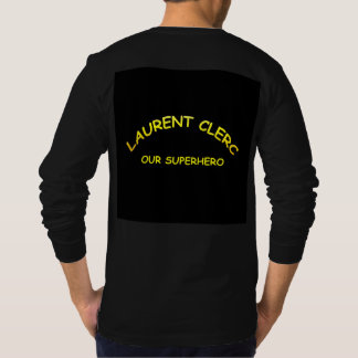 Laurent Clerc, our superhero T-Shirt