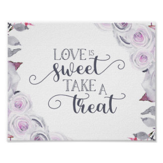 Lavender & Gray Floral Wreath Love is Sweet Treat Poster