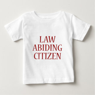 Law Abiding Citizen Baby T-Shirt