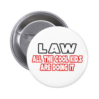 Law...Cool Kids 2 Inch Round Button
