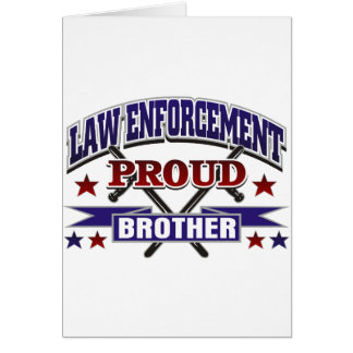 Law Enforcement Proud Brother Card
