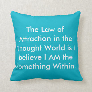Law of Attraction Quote by William Walker Atkinson Throw Pillows