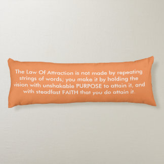 Law of Attraction Quote - Orange Yin Yang Body Pillow
