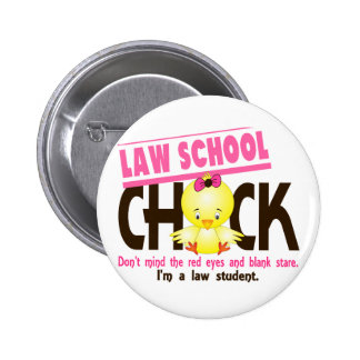 Law School Chick 2 2 Inch Round Button