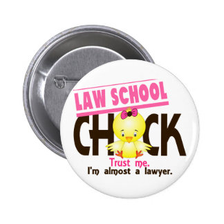 Law School Chick 3 2 Inch Round Button